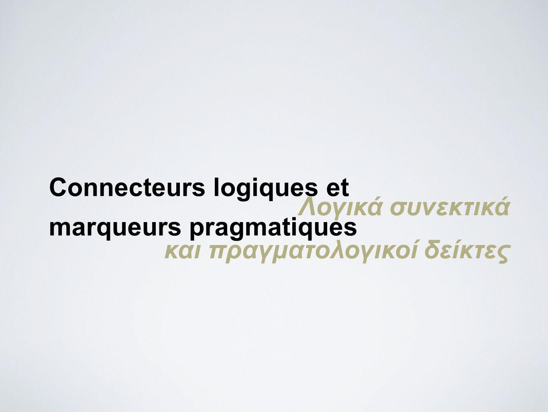 Connecteurs logiques et