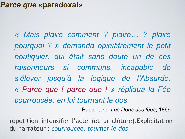 Parce que «paradoxal»