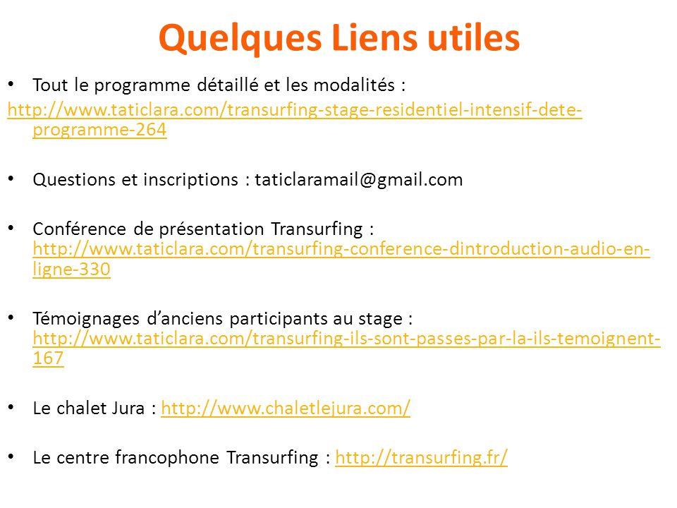 Quelques Liens utiles Tout le programme détaillé et les modalités :
