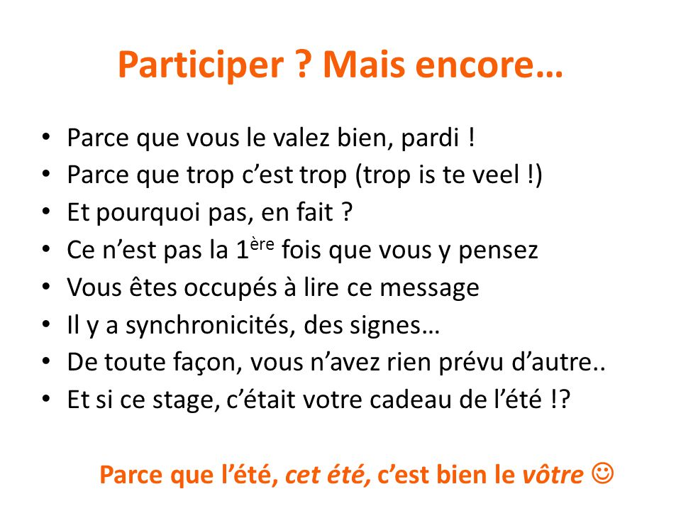 Participer Mais encore…