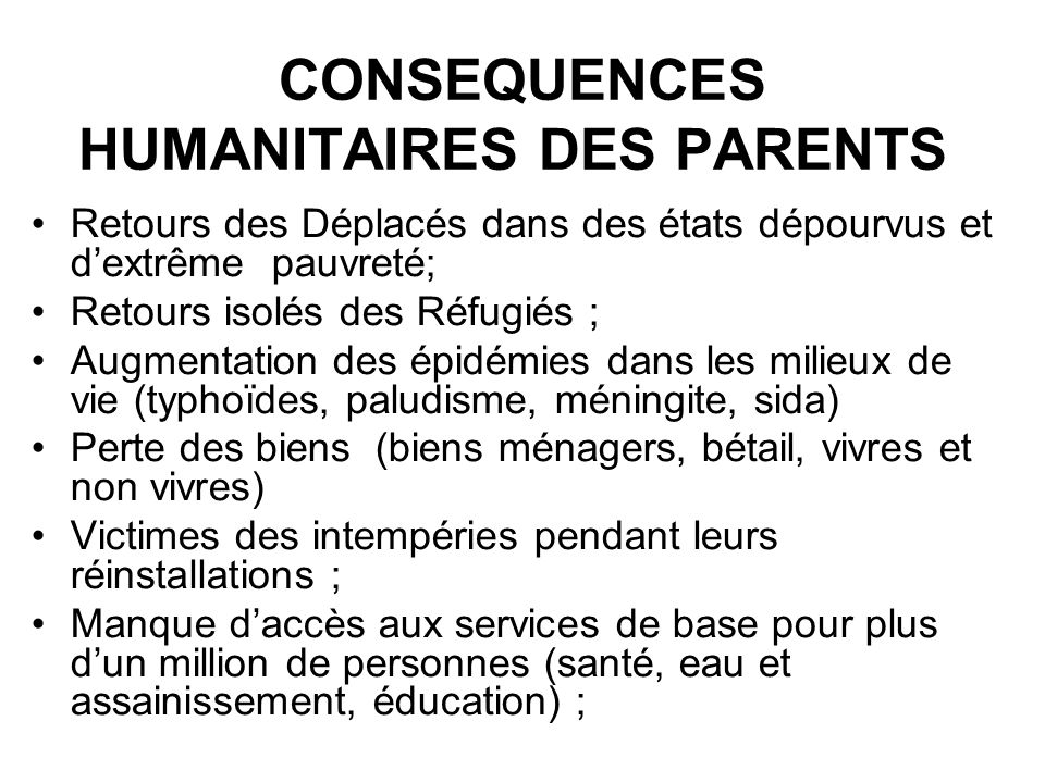 CONSEQUENCES HUMANITAIRES DES PARENTS