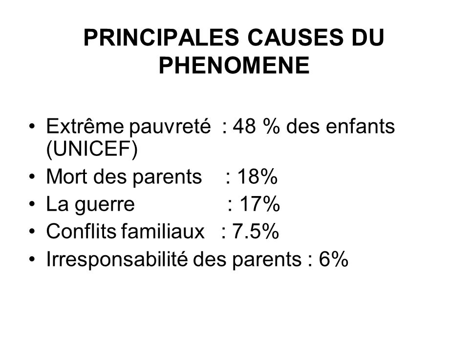 PRINCIPALES CAUSES DU PHENOMENE