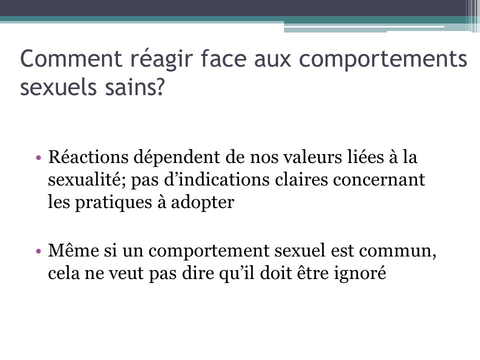 Comment réagir face aux comportements sexuels sains