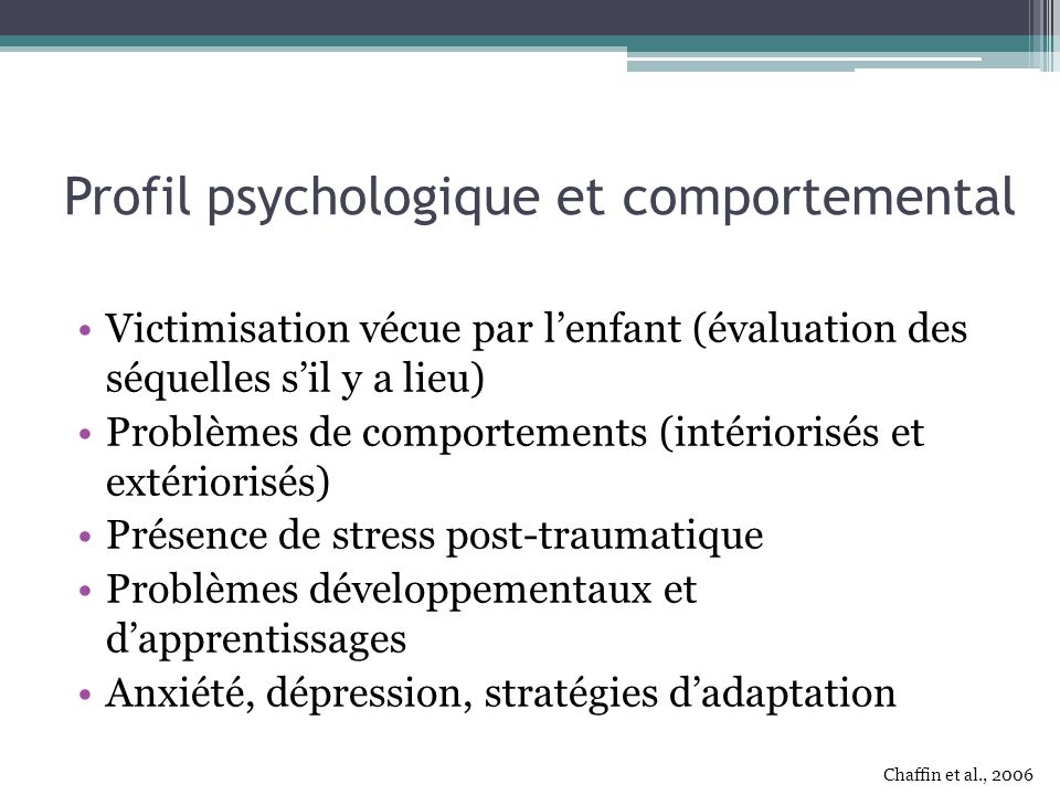 Profil psychologique et comportemental