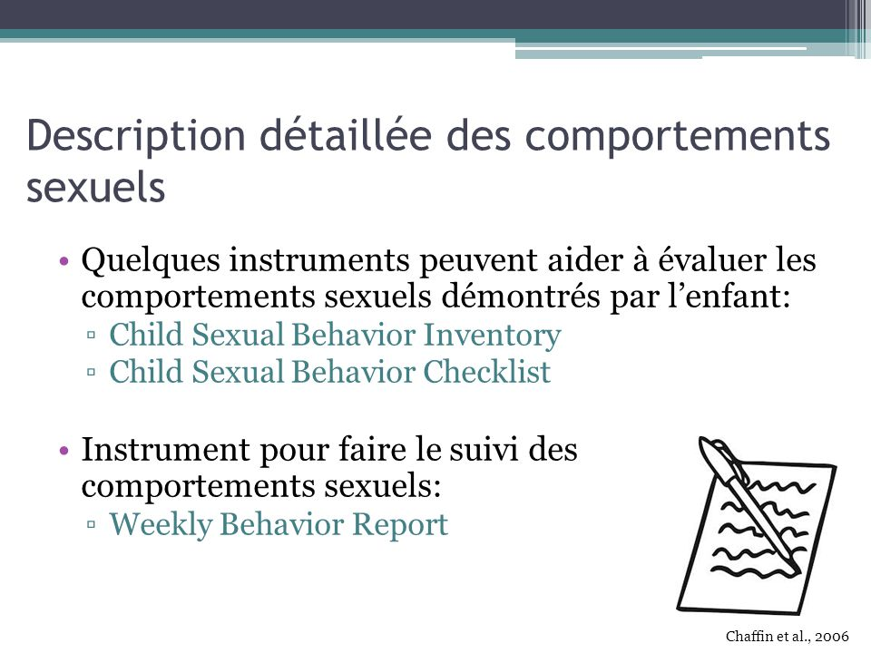 Description détaillée des comportements sexuels