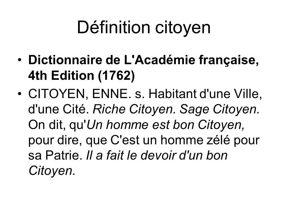 Définition citoyen Dictionnaire de L Académie française, 4th Edition (1762)
