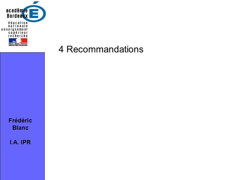 4 Recommandations Frédéric Blanc I.A. IPR