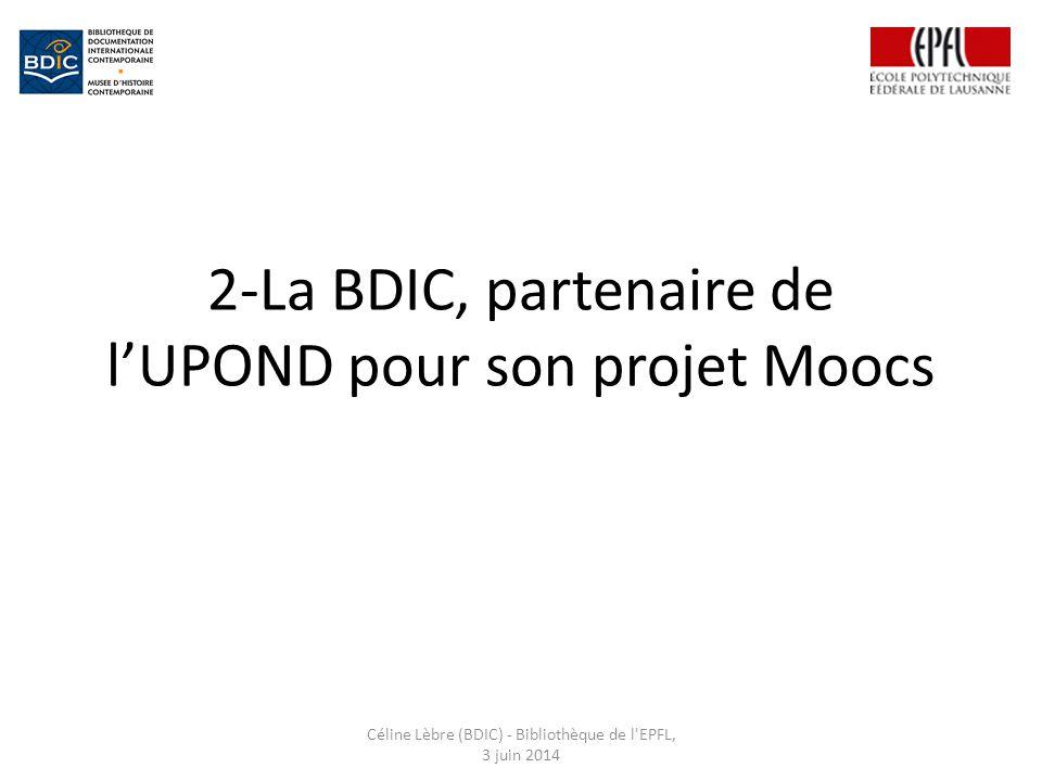 2-La BDIC, partenaire de l'UPOND pour son projet Moocs