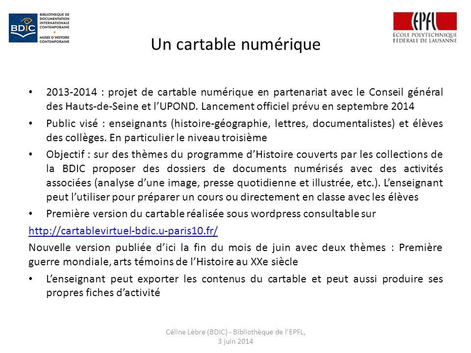 Céline Lèbre (BDIC) - Bibliothèque de l EPFL, 3 juin 2014
