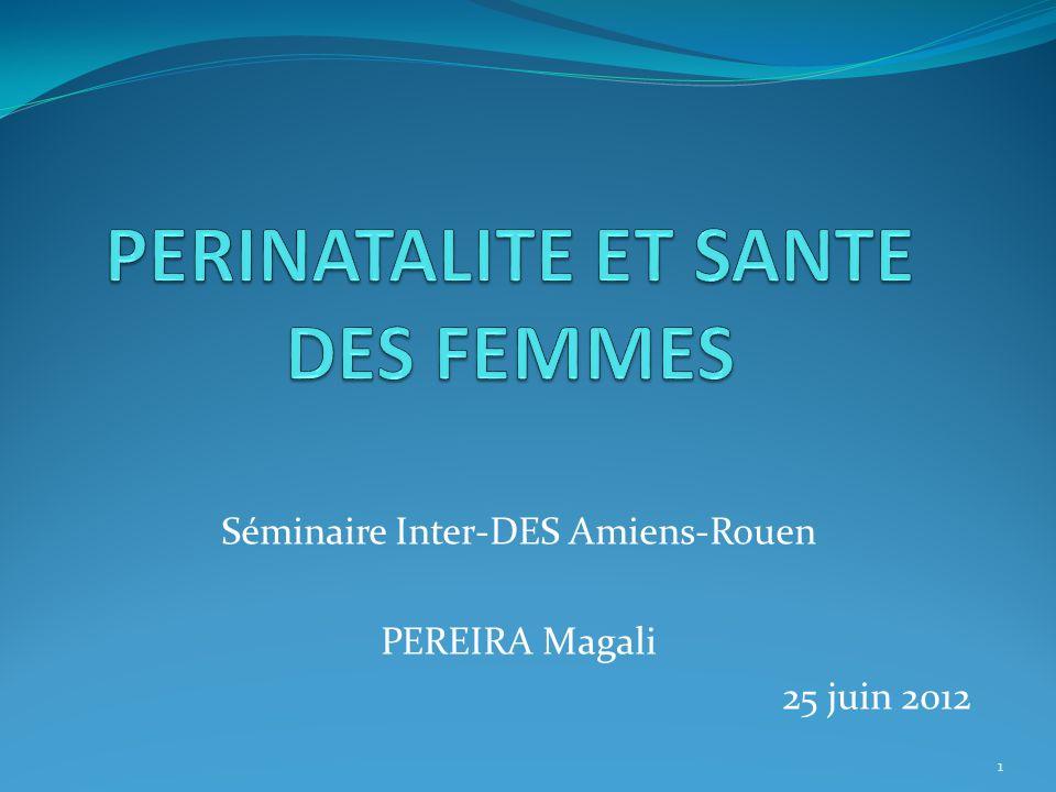 PERINATALITE ET SANTE DES FEMMES