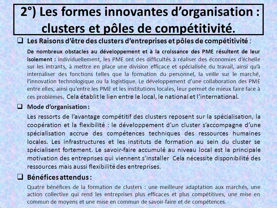 2°) Les formes innovantes d'organisation : clusters et pôles de compétitivité.