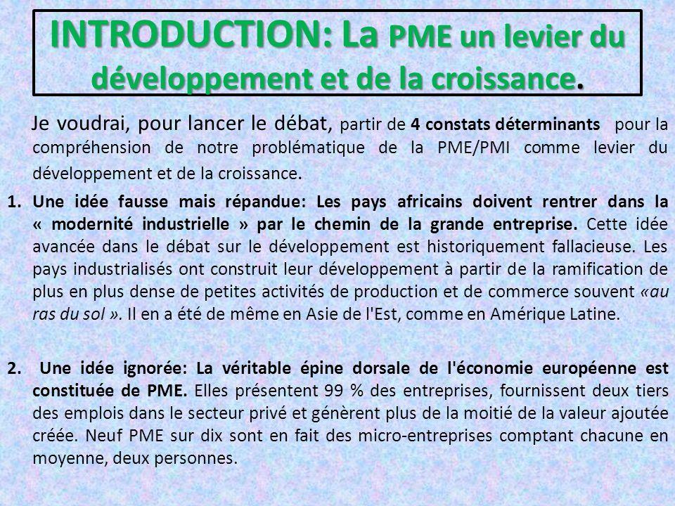INTRODUCTION: La PME un levier du développement et de la croissance.