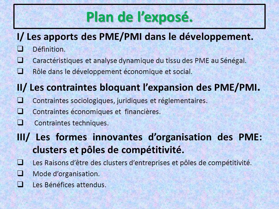 Plan de l'exposé. I/ Les apports des PME/PMI dans le développement.