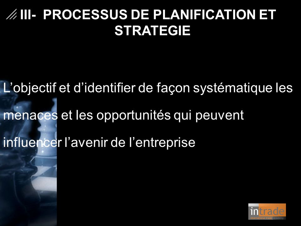III- PROCESSUS DE PLANIFICATION ET