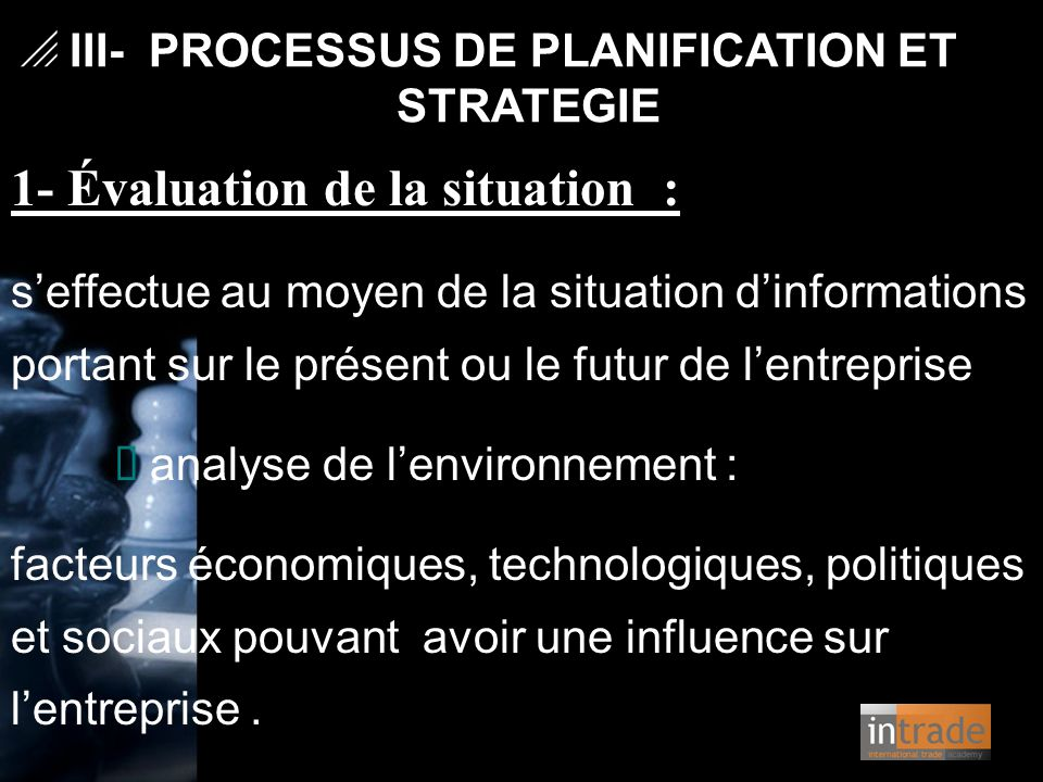 1- Évaluation de la situation :