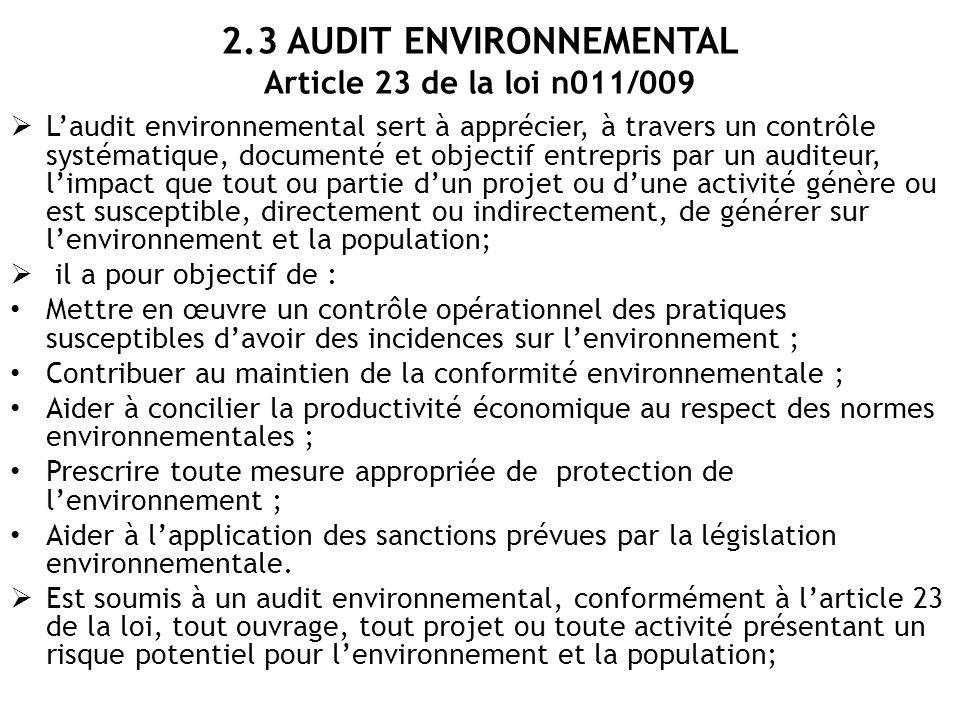 2.3 AUDIT ENVIRONNEMENTAL Article 23 de la loi n011/009