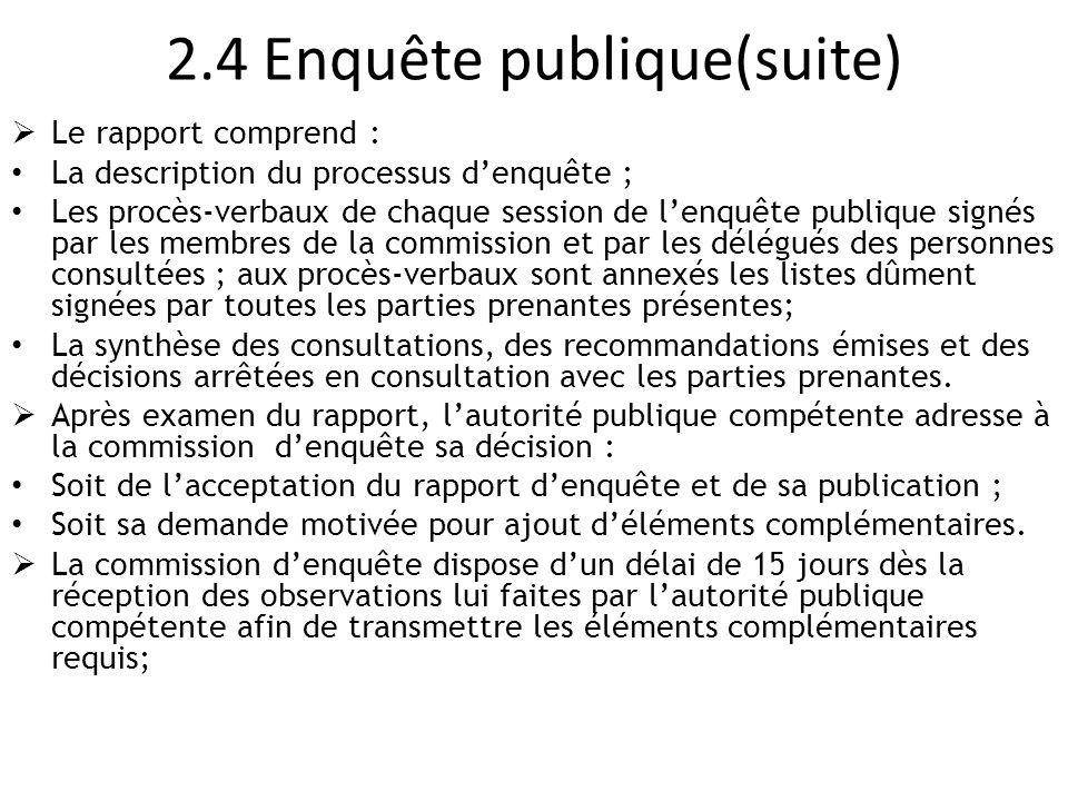 2.4 Enquête publique(suite)