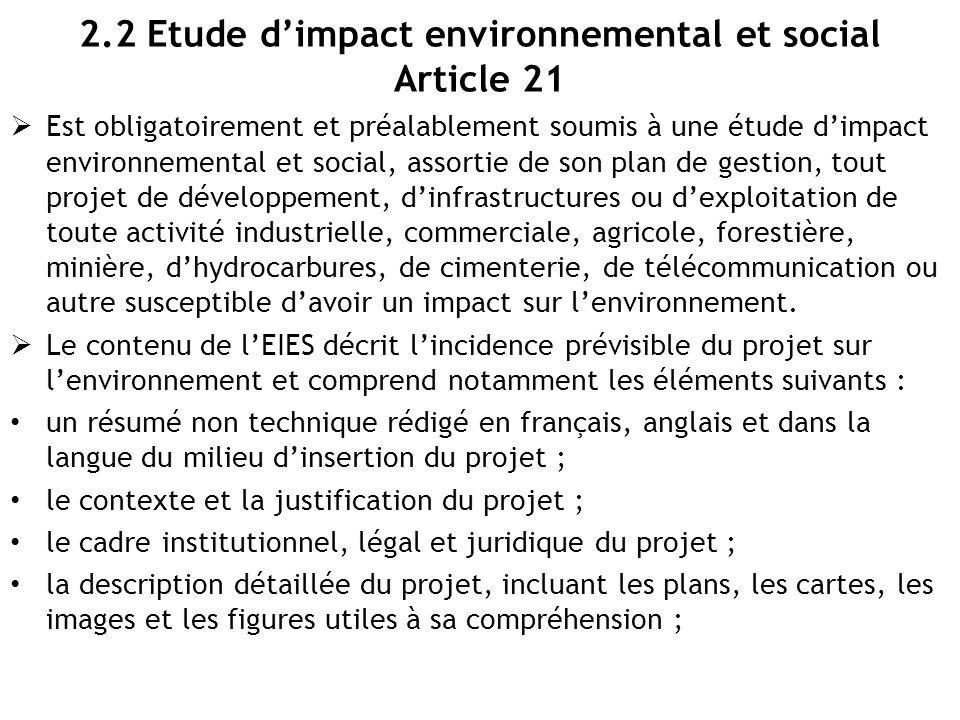 2.2 Etude d'impact environnemental et social Article 21