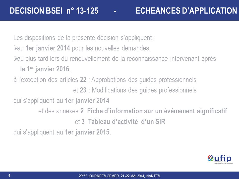 DECISION BSEI n° 13-125 - ECHEANCES D'APPLICATION