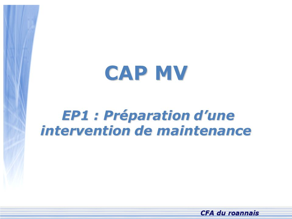 EP1 : Préparation d'une intervention de maintenance