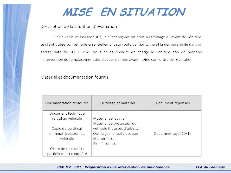 MISE EN SITUATION CAP MV : EP1 : Préparation d'une intervention de maintenance CFA du roannais