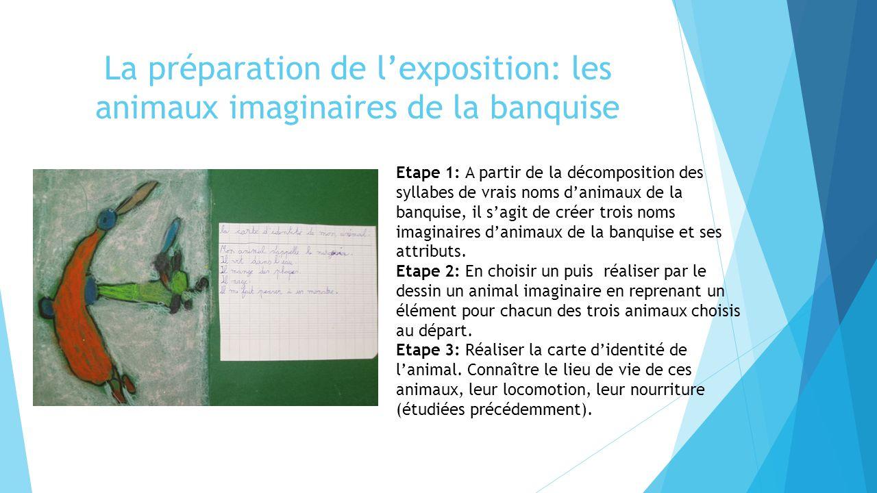 La préparation de l'exposition: les animaux imaginaires de la banquise