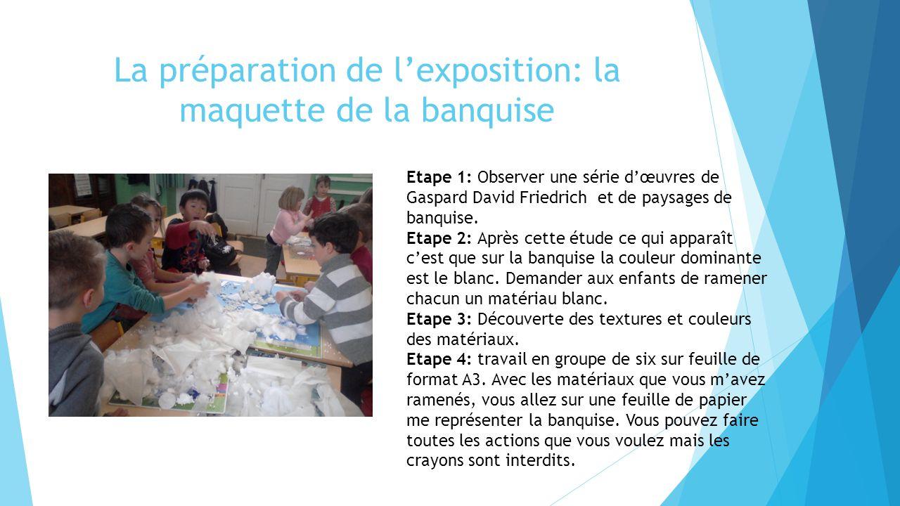 La préparation de l'exposition: la maquette de la banquise