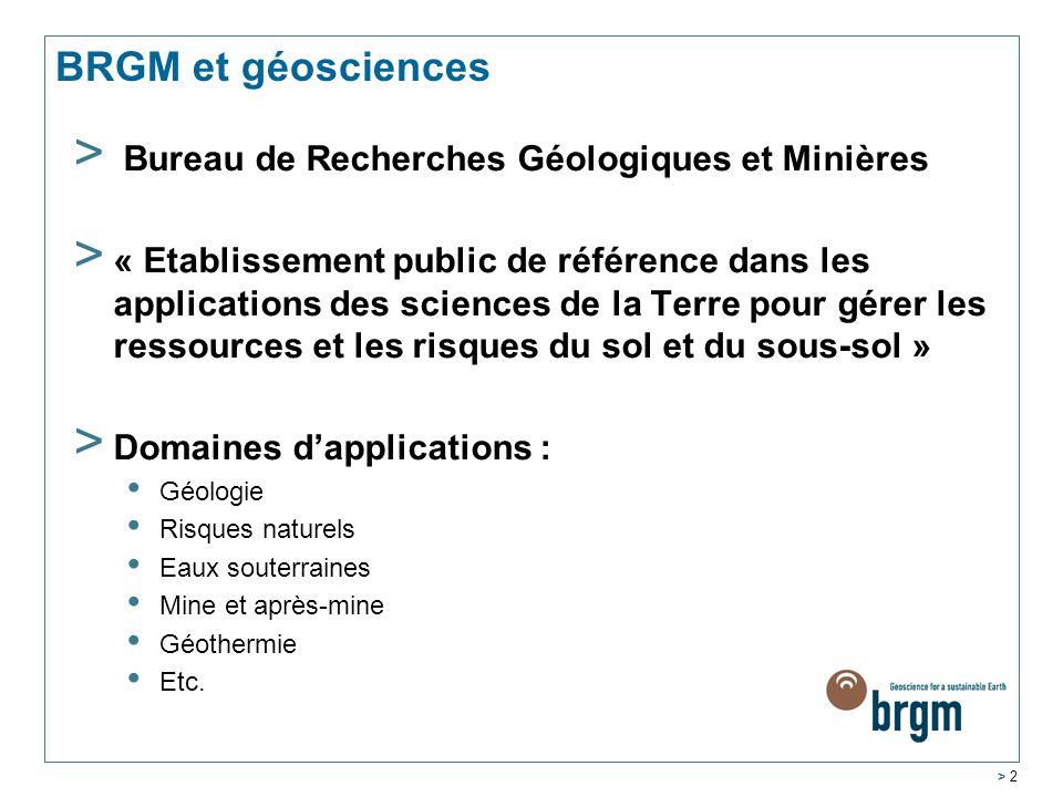 BRGM et géosciences Bureau de Recherches Géologiques et Minières
