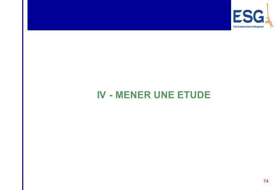 IV - MENER UNE ETUDE