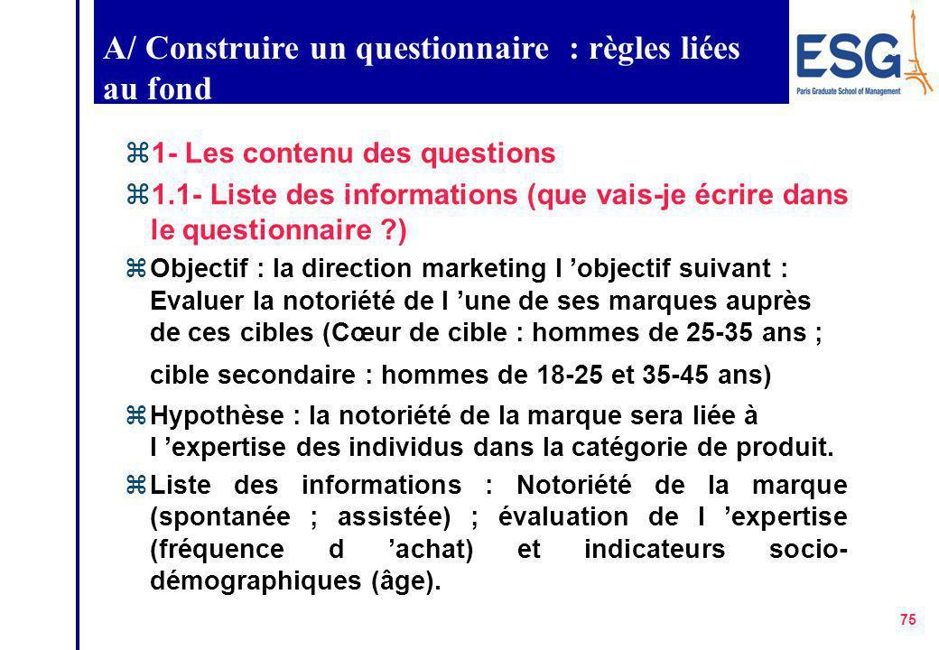 A/ Construire un questionnaire : règles liées au fond
