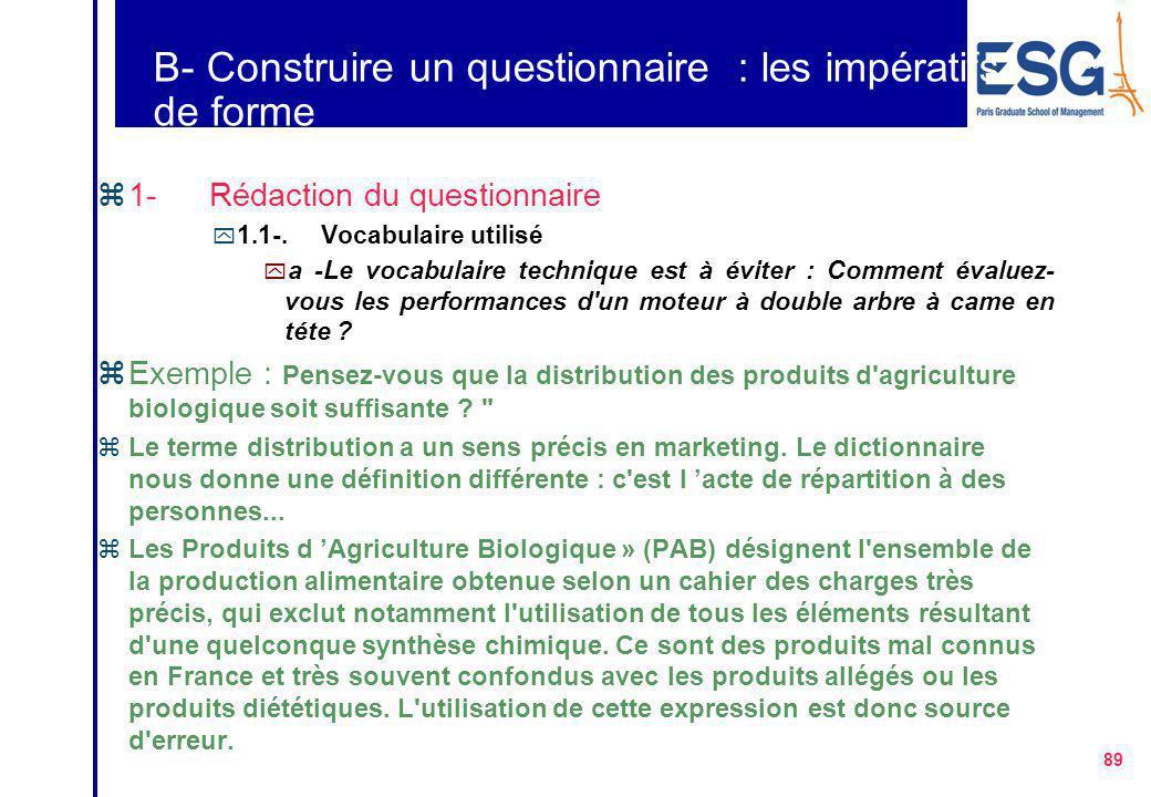 B- Construire un questionnaire : les impératifs de forme