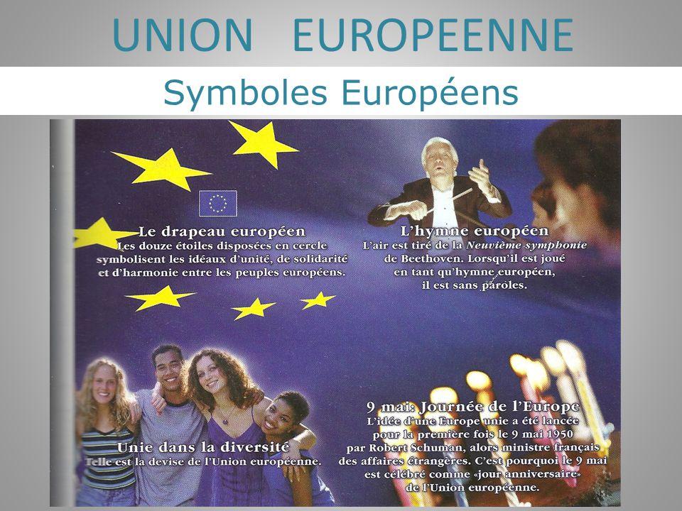 UNION EUROPEENNE Symboles Européens
