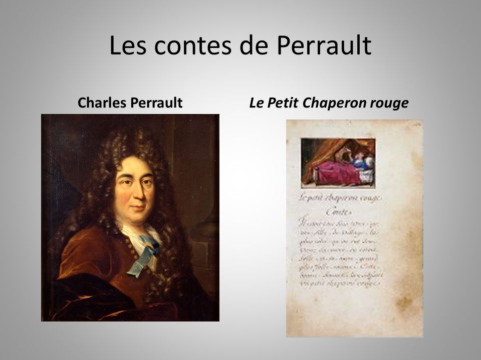 Les contes de Perrault Charles Perrault Le Petit Chaperon rouge