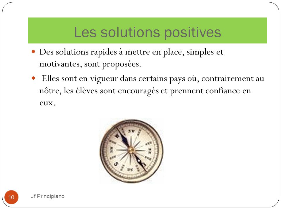 Les solutions positives