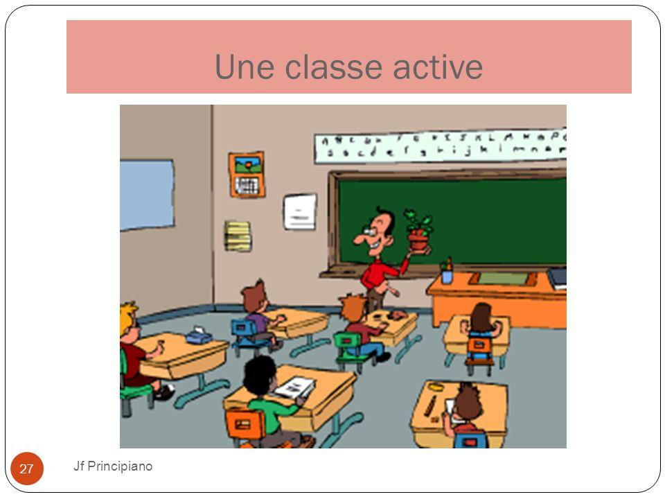 Une classe active Jf Principiano