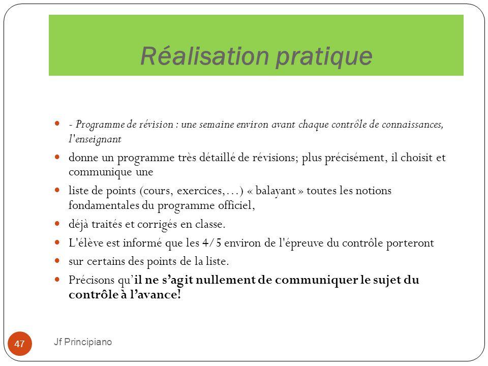 Réalisation pratique - Programme de révision : une semaine environ avant chaque contrôle de connaissances, l enseignant.