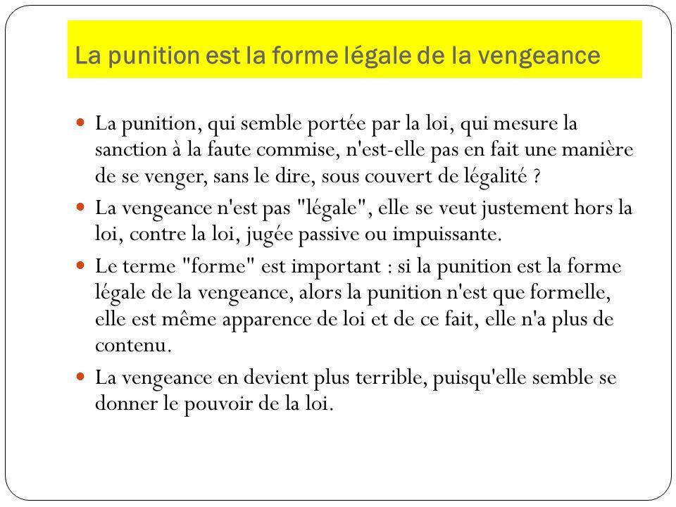 La punition est la forme légale de la vengeance