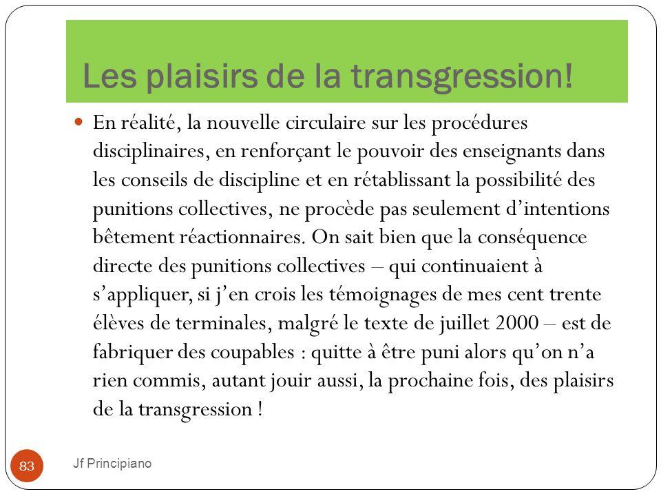 Les plaisirs de la transgression!
