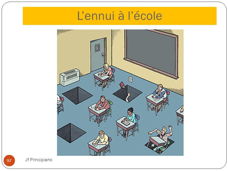 L'ennui à l'école Jf Principiano