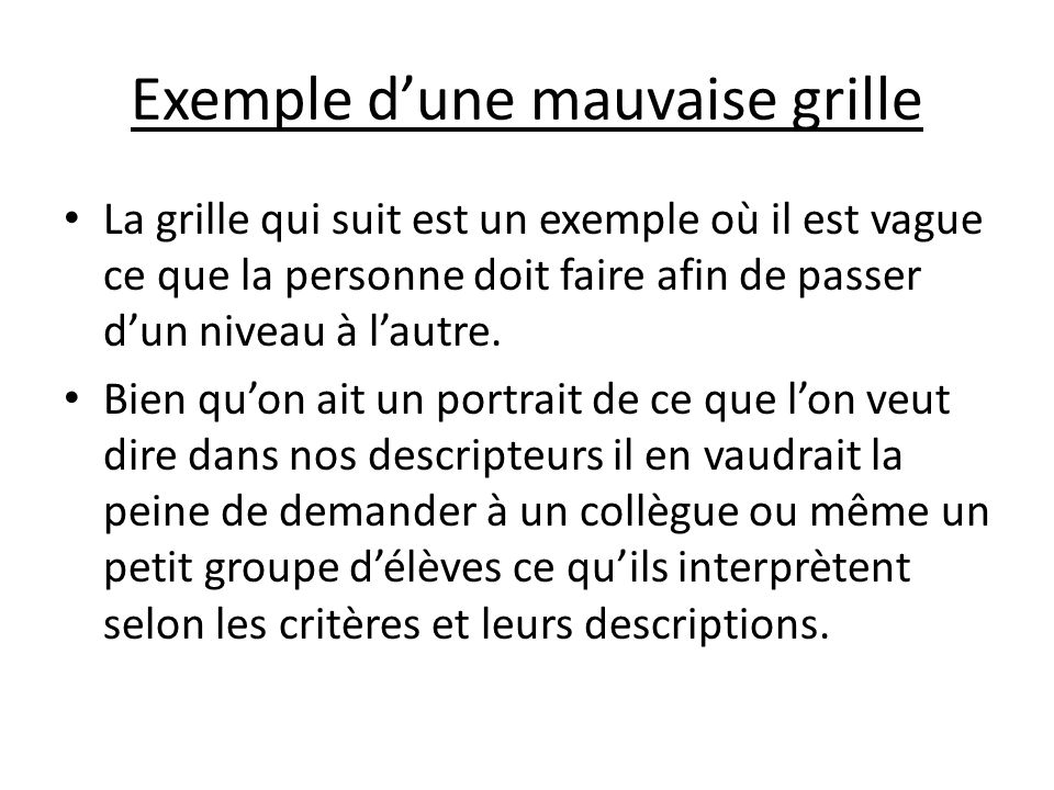 Exemple d'une mauvaise grille