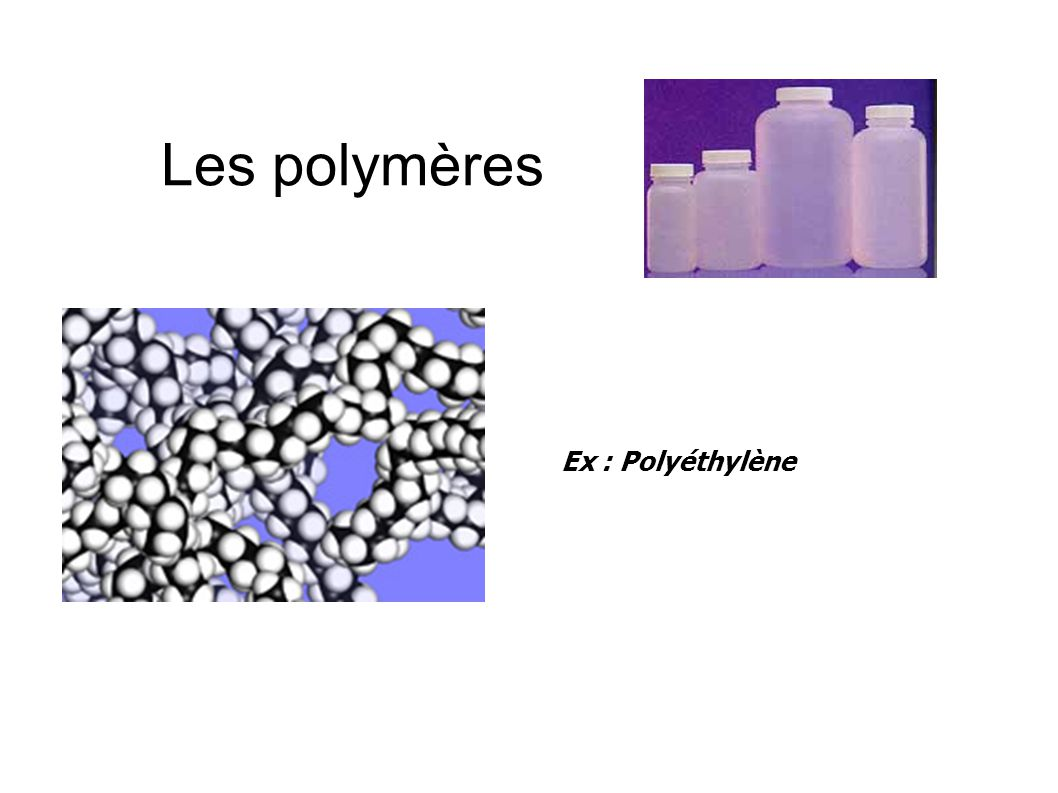 Les polymères Les polymères sont constitués de « macromolécules »,