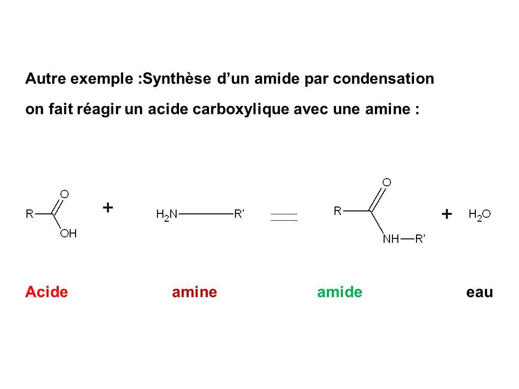 Autre exemple :Synthèse d'un amide par condensation