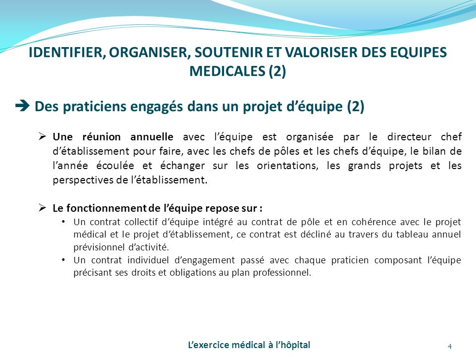 IDENTIFIER, ORGANISER, SOUTENIR ET VALORISER DES EQUIPES MEDICALES (2)