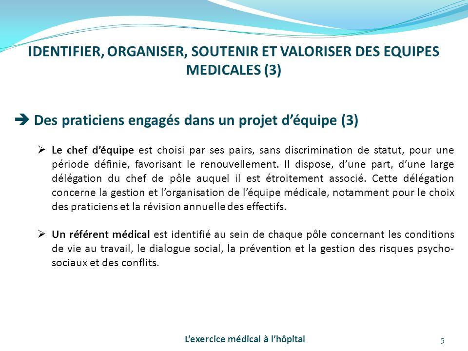IDENTIFIER, ORGANISER, SOUTENIR ET VALORISER DES EQUIPES MEDICALES (3)