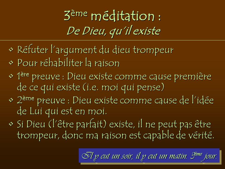 3ème méditation : De Dieu, qu'il existe