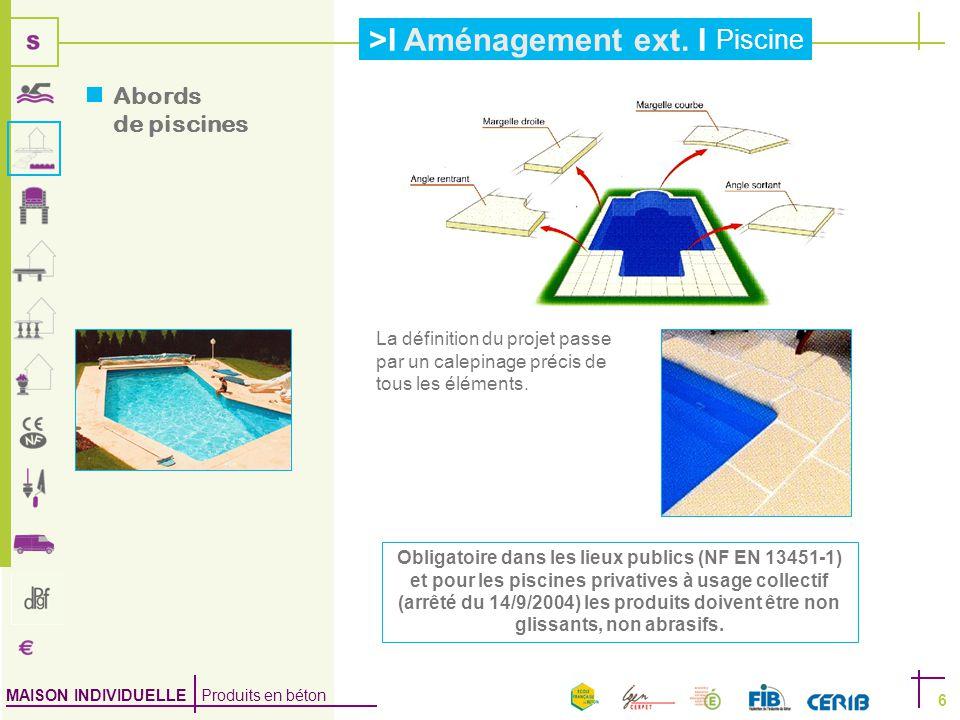 Abords de piscines La définition du projet passe par un calepinage précis de tous les éléments.