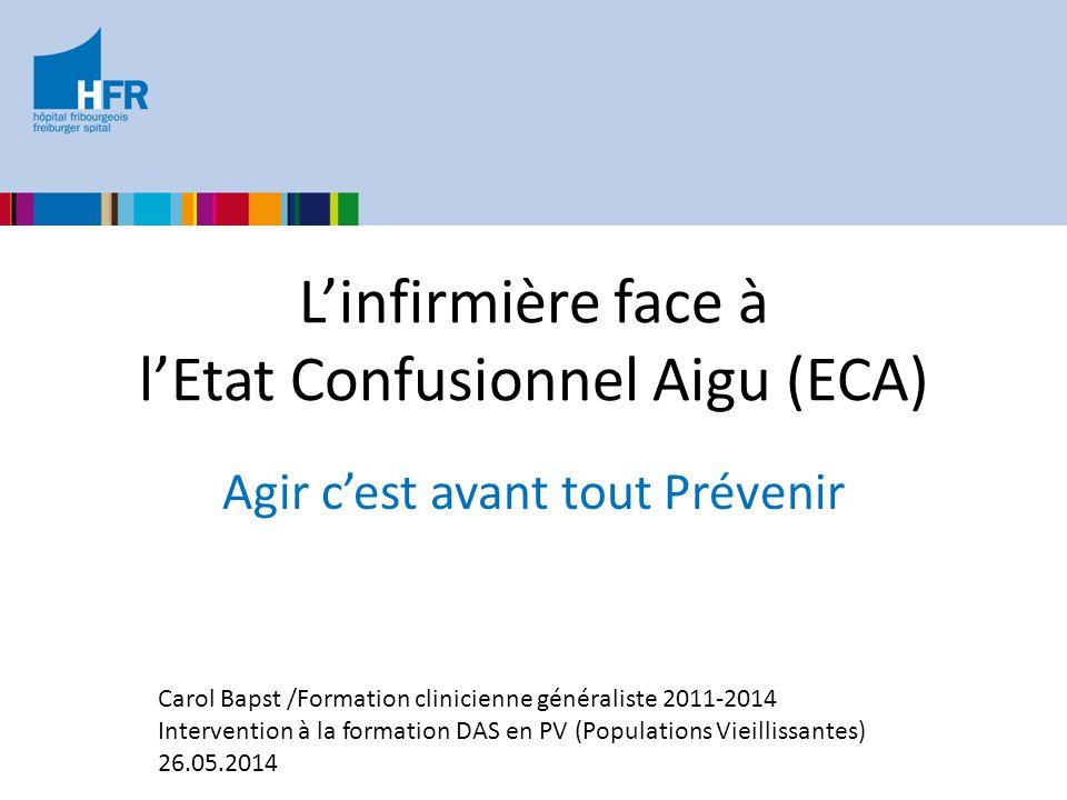 L'infirmière face à l'Etat Confusionnel Aigu (ECA)