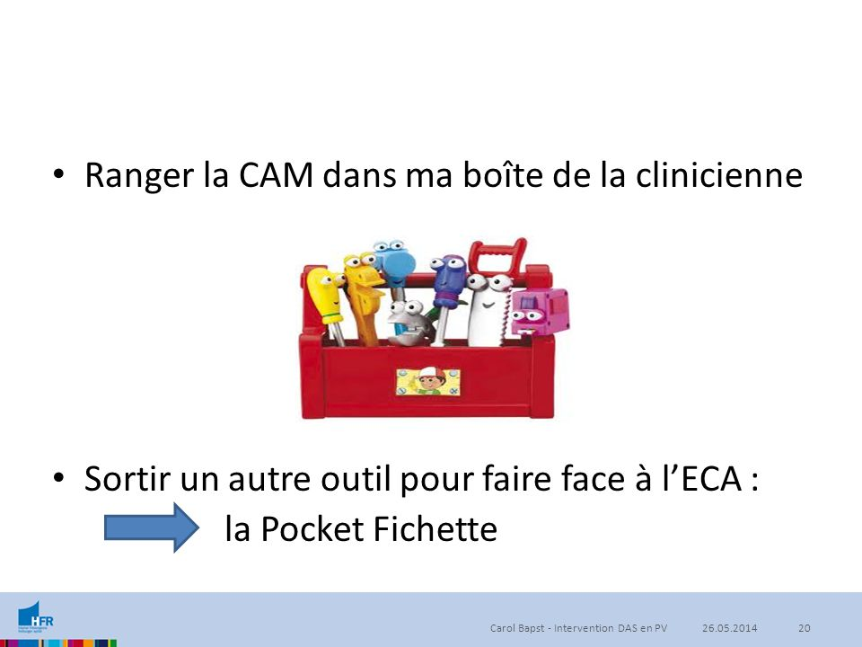 Ranger la CAM dans ma boîte de la clinicienne