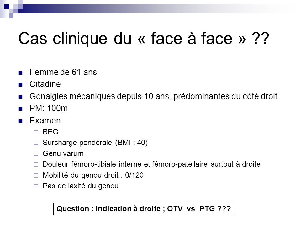 Cas clinique du « face à face »
