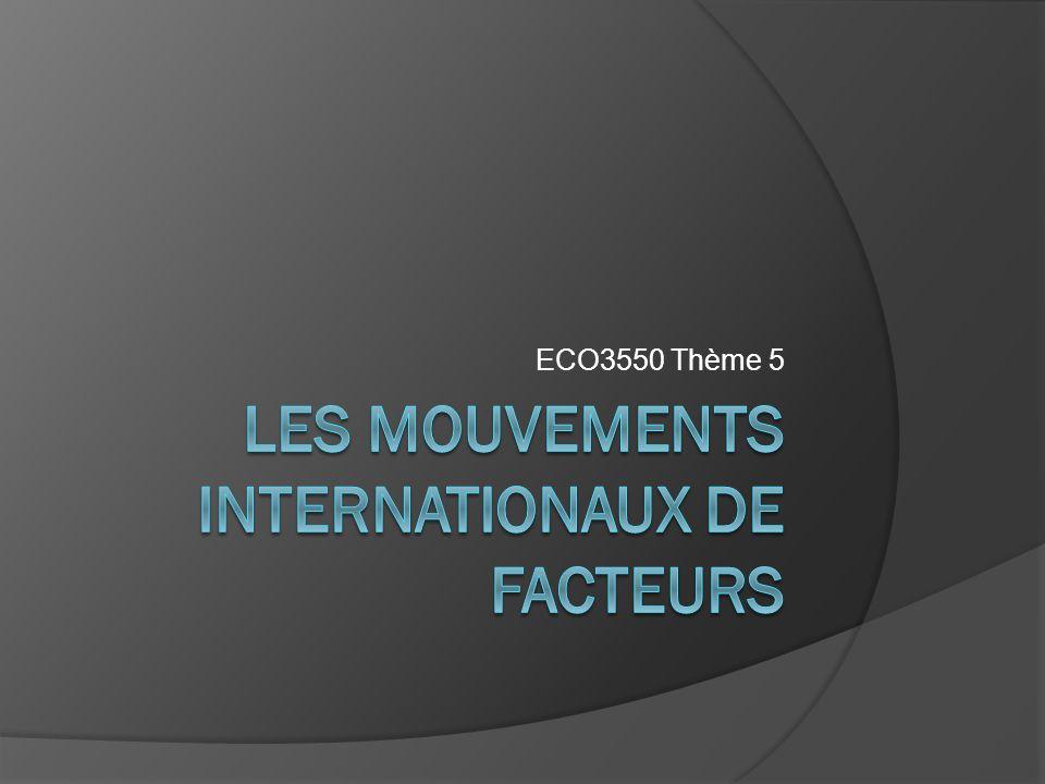 Les mouvements internationaux DE FACTEURS